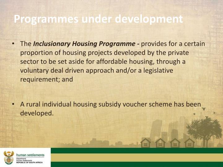 Programmes under development