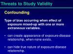 threats to study validity4