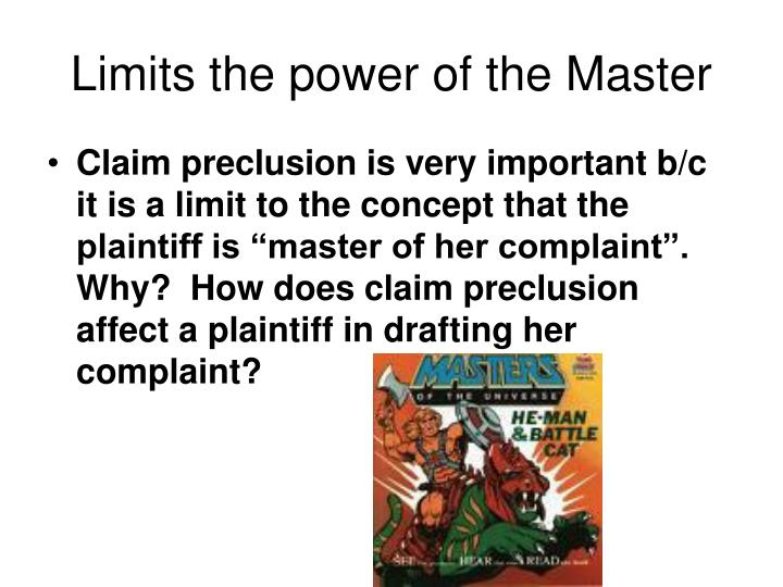 Limits the power of the Master