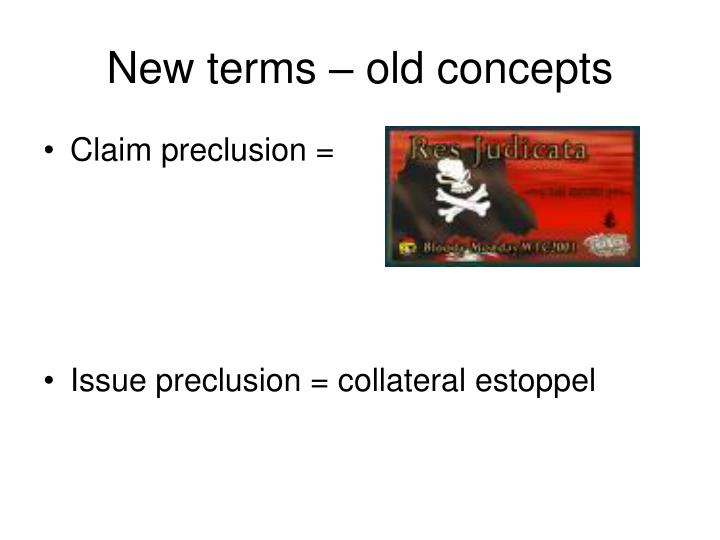 New terms – old concepts