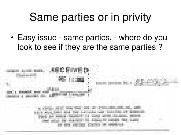 Same parties or in privity