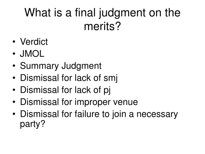 What is a final judgment on the merits?