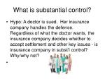 what is substantial control