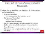 step 2 early intervention accident investigation process cont