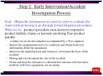 step 2 early intervention accident investigation process