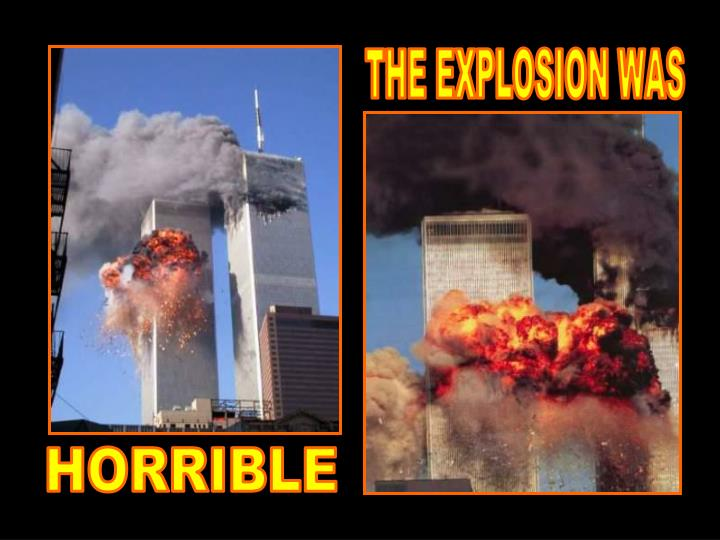 THE EXPLOSION WAS