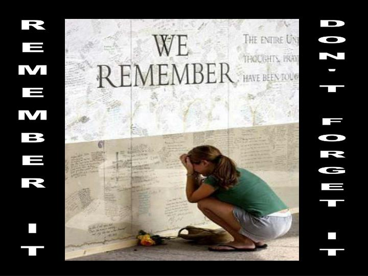 REMEMBER IT