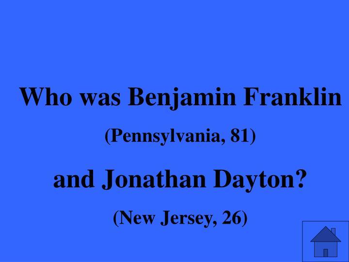 Who was Benjamin Franklin