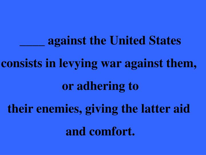 ____ against the United States