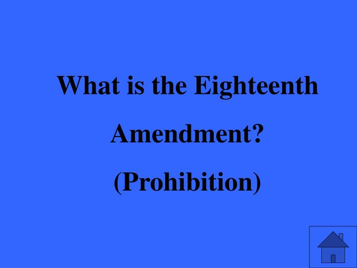 What is the Eighteenth