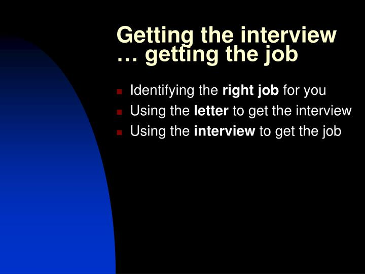 Getting the interview getting the job