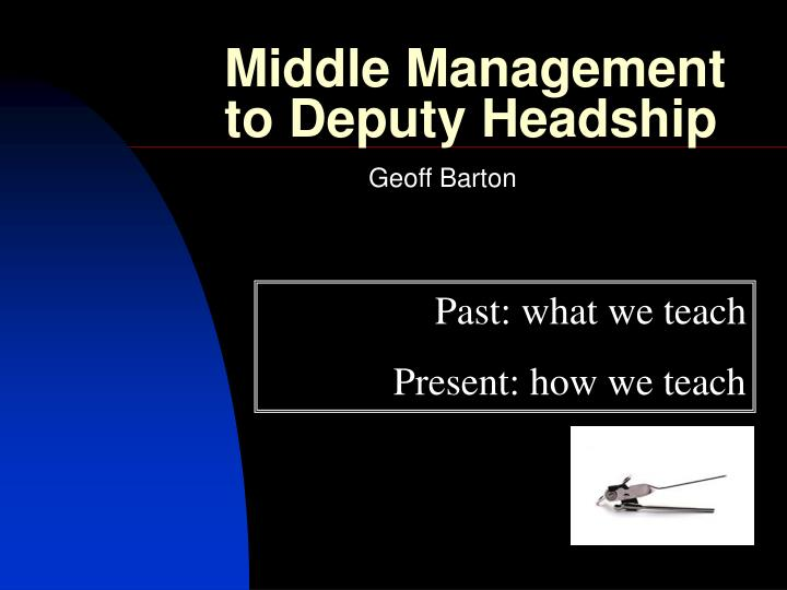 Middle Management to Deputy Headship