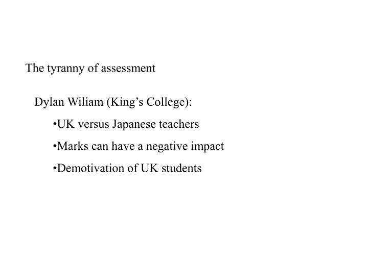 The tyranny of assessment
