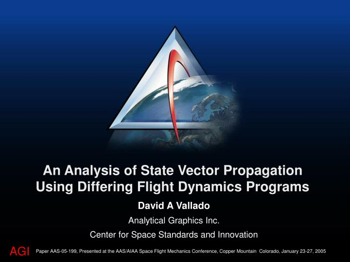 An Analysis of State Vector Propagation Using Differing Flight Dynamics Programs