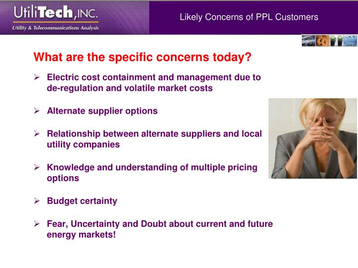 Likely Concerns of PPL Customers