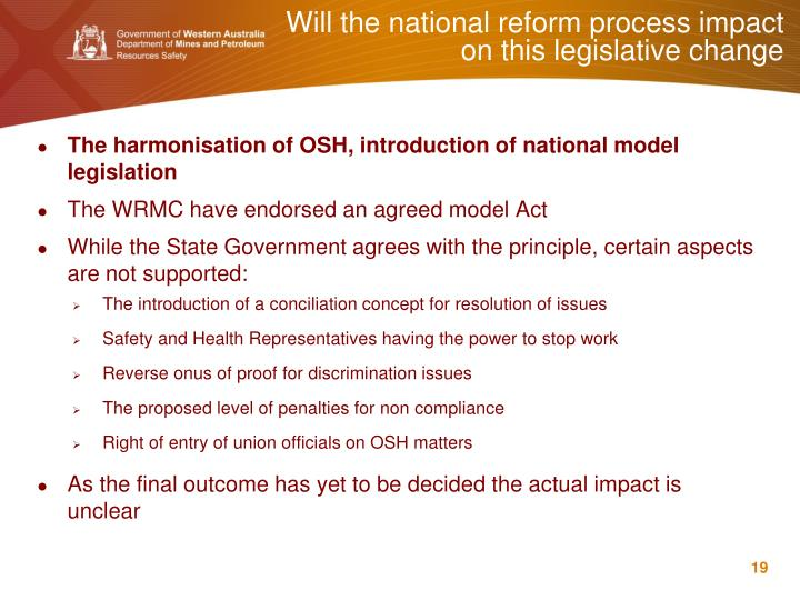 Will the national reform process impact on this legislative change