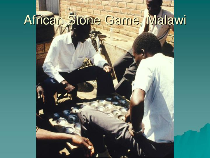 African Stone Game, Malawi