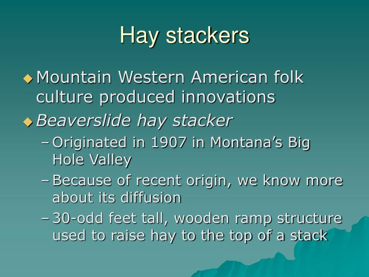 Hay stackers