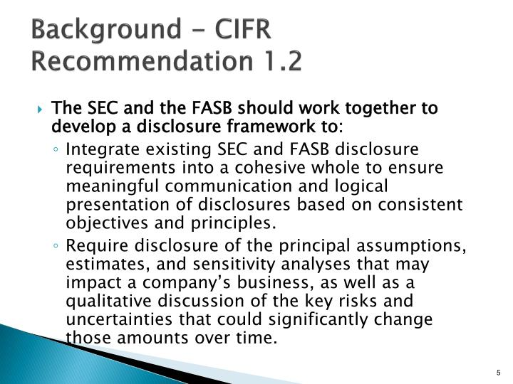 Background - CIFR Recommendation 1.2