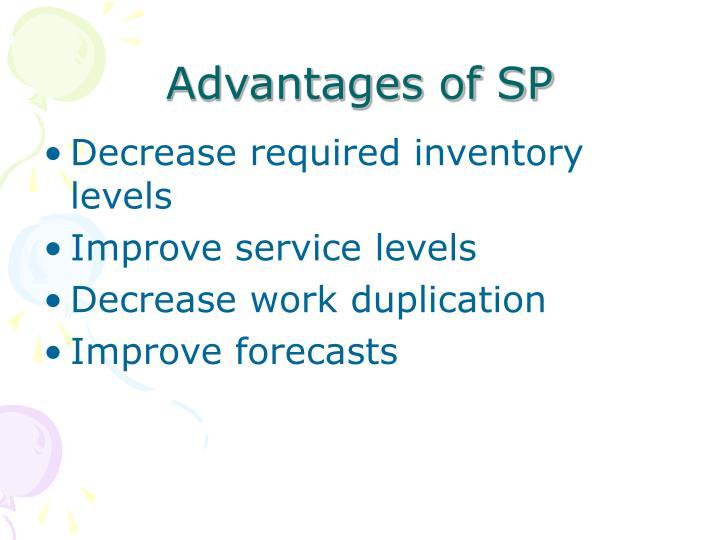 Advantages of SP
