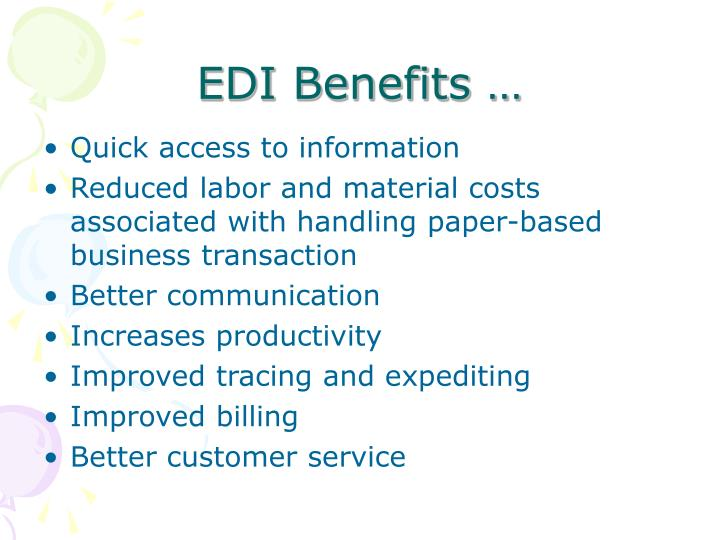 EDI Benefits …
