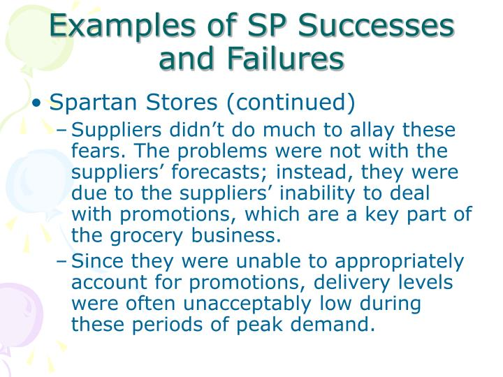 Examples of SP Successes and Failures