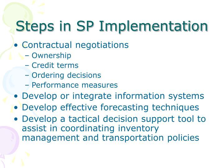 Steps in SP Implementation