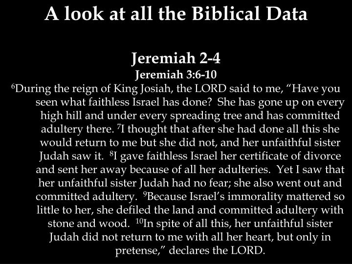 A look at all the Biblical Data