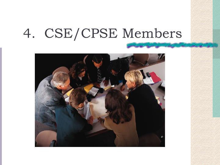4.  CSE/CPSE Members