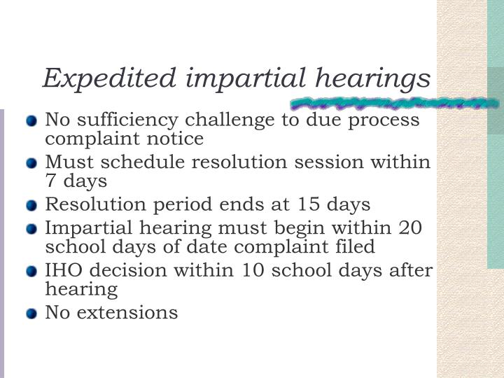Expedited impartial hearings