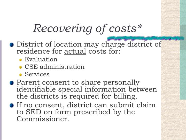 Recovering of costs*