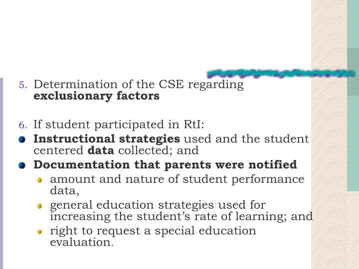 Determination of the CSE regarding