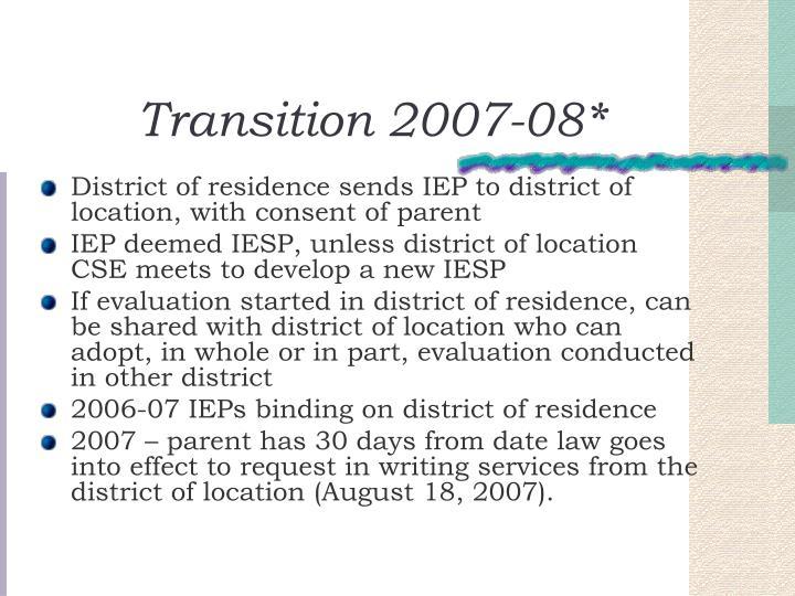 Transition 2007-08*