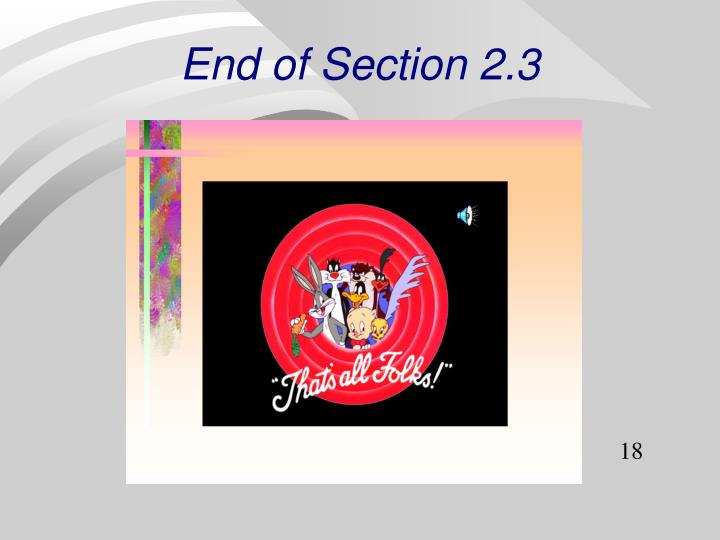 End of Section 2.3