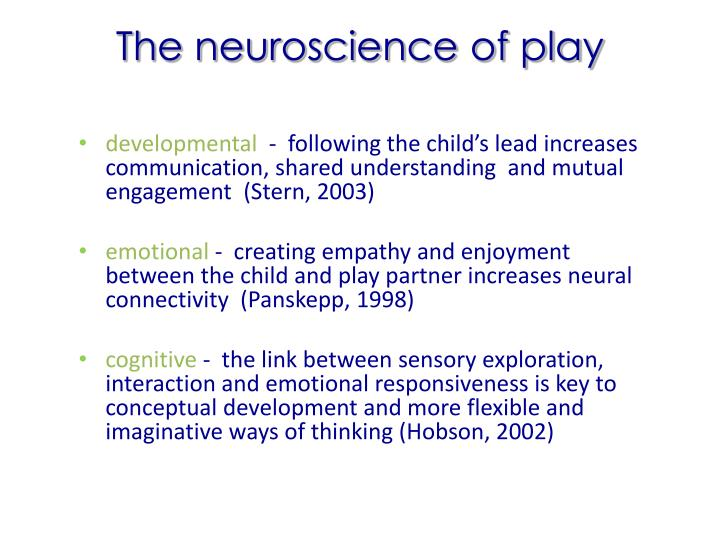 The neuroscience of play