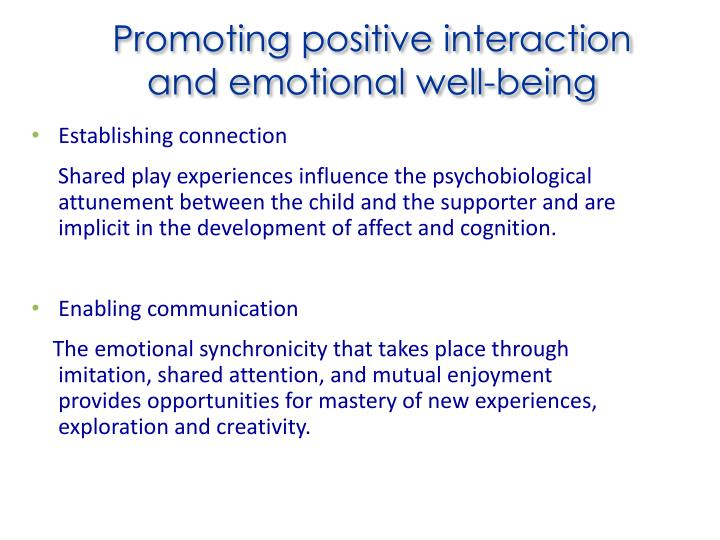 Promoting positive interaction and emotional well-being