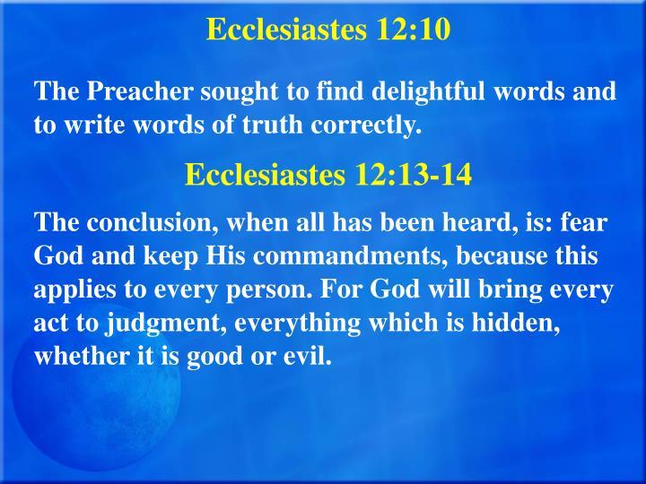 Ecclesiastes 12:10