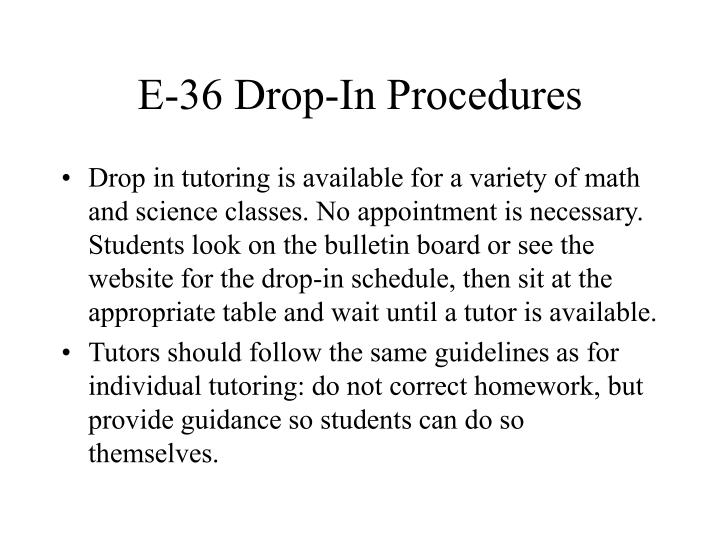 E-36 Drop-In Procedures