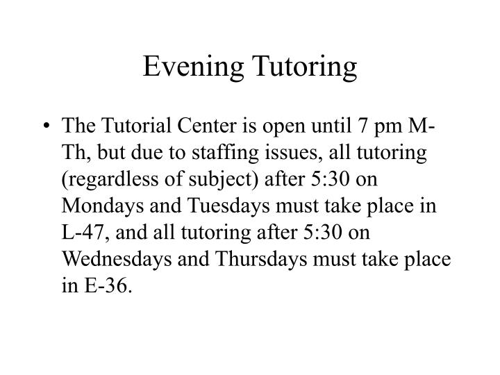 Evening Tutoring