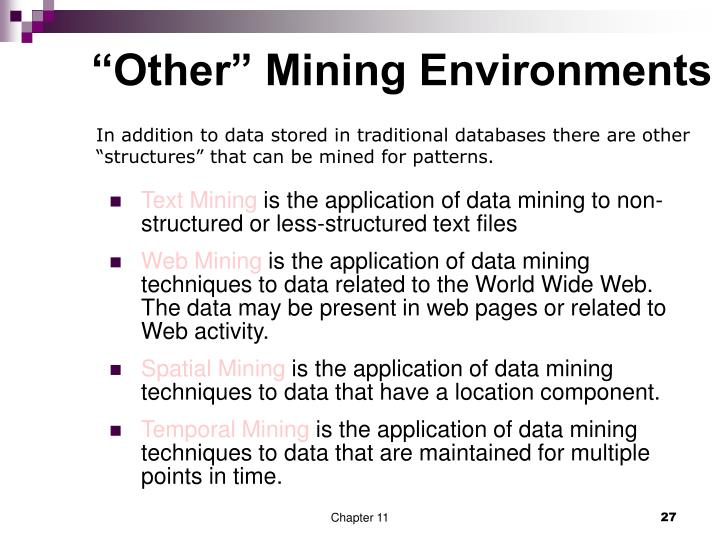 """""""Other"""" Mining Environments"""