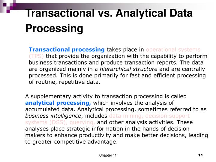 Transactional vs. Analytical Data Processing