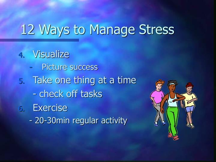 12 Ways to Manage Stress