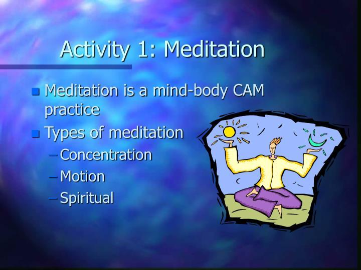 Activity 1: Meditation