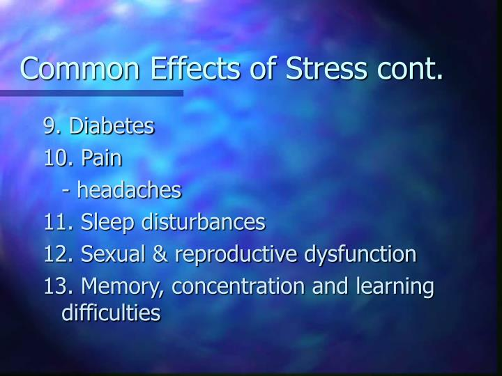 Common Effects of Stress cont.