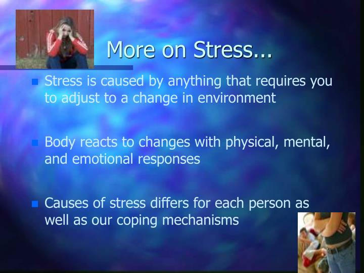 More on Stress...