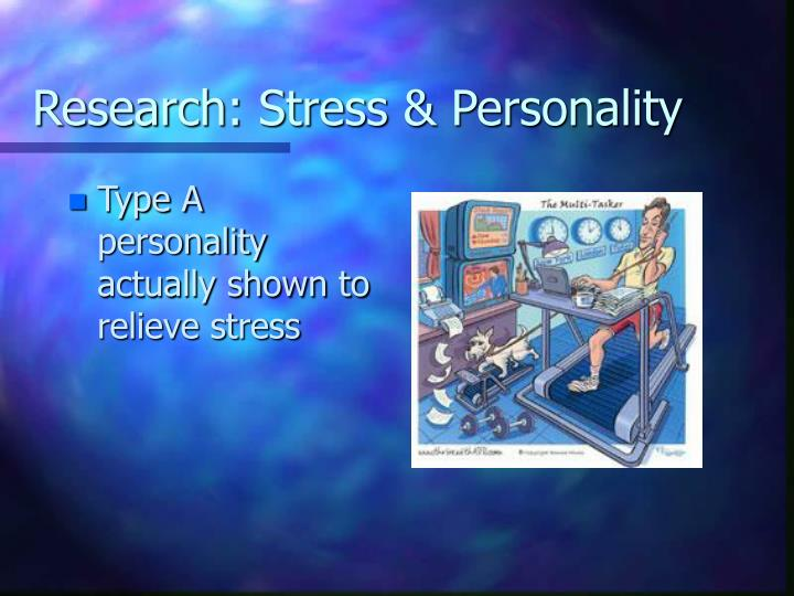 Research: Stress & Personality