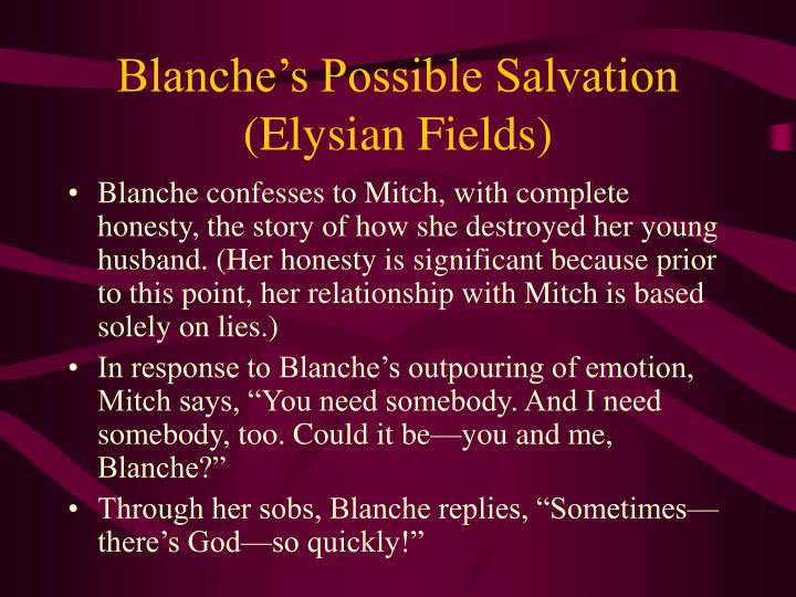 Blanche's Possible Salvation