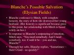 blanche s possible salvation elysian fields