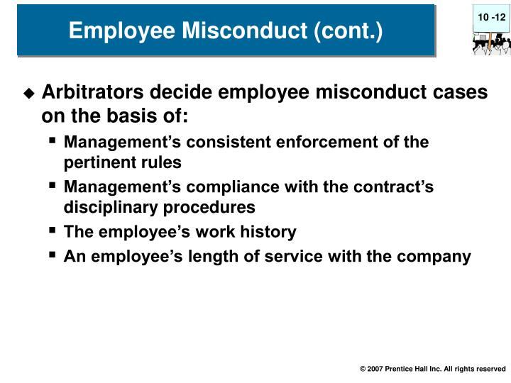 Arbitrators decide employee misconduct cases on the basis of: