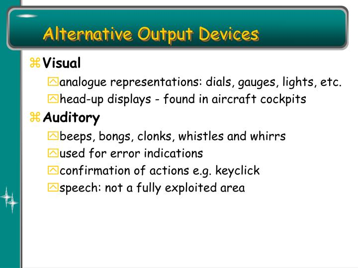 Alternative Output Devices